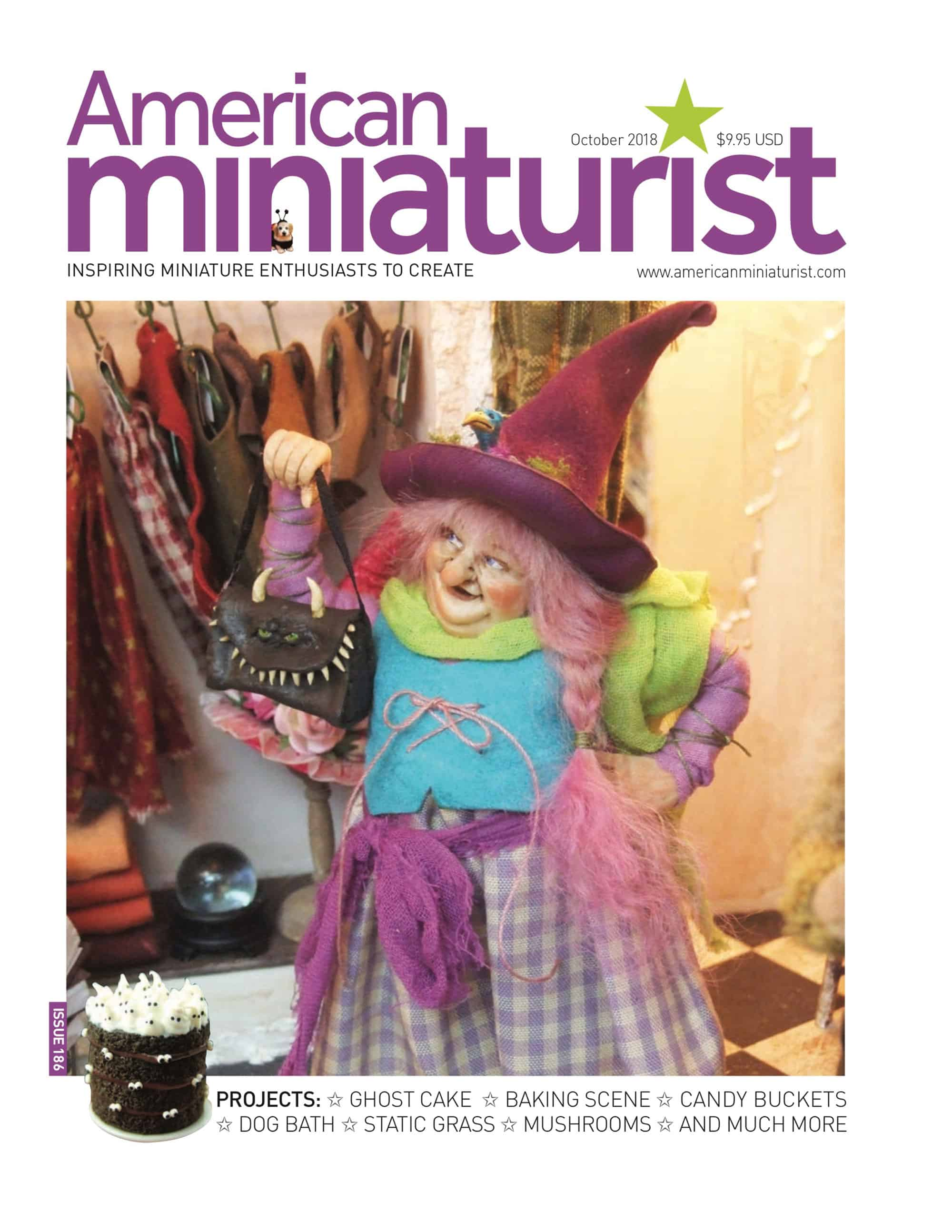 Featured in the October 2018 Issue of American Miniaturist