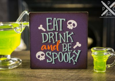Eat Drink and Be Spooky Sign