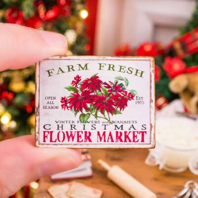 Dollhouse Miniature Farm Fresh Christmas Flower Market Sign - 1:12 Dollhouse Miniature Christmas Sign