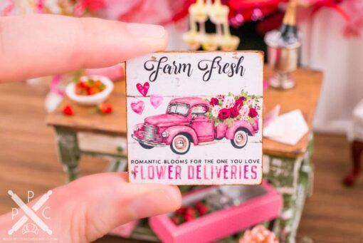 Dollhouse Miniature Farm Fresh Flower Deliveries Valentine's Day Sign - 1:12 Dollhouse Miniature Valentine's Day Sign