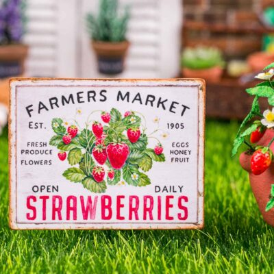 Dollhouse Miniature Farmers Market Strawberries Sign - Decorative Spring Sign - 1:12 Dollhouse Miniature Garden Sign