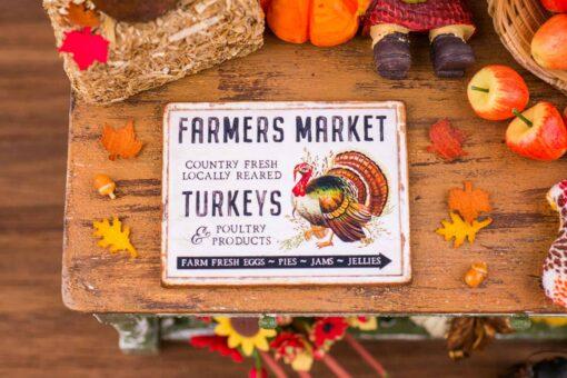 Dollhouse Miniature Farmers Market Turkeys Sign - Decorative Thanksgiving Sign - 1:12 Dollhouse Miniature Thanksgiving Sign