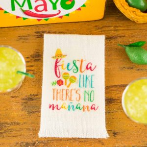 Fiesta Like There's No Mañana Cinco de Mayo Tea Towel