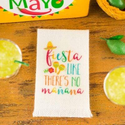 Dollhouse Miniature Fiesta Like There's No Mañana Cinco de Mayo Tea Towel