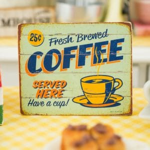 Fresh Brewed Coffee Sign – Decorative Retro Kitchen Sign – 1:12 Dollhouse Miniature
