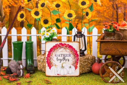 Dollhouse Miniature Gather Together Sign - Decorative Autumn Sign - 1:12 Dollhouse Miniature Decor