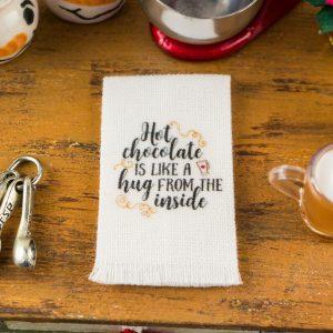 Hot Chocolate Is Like a Hug from the Inside Tea Towel