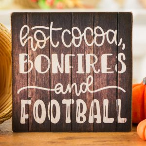 Hot Cocoa, Bonfires and Football Sign