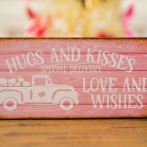 Hugs and Kisses Love and Wishes Valentine's Day Sign