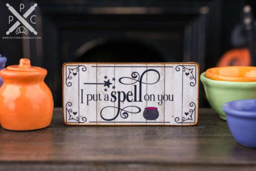 Dollhouse Miniature I Put A Spell On You Sign - Decorative Halloween Sign - 1:12 Dollhouse Miniature Halloween Sign