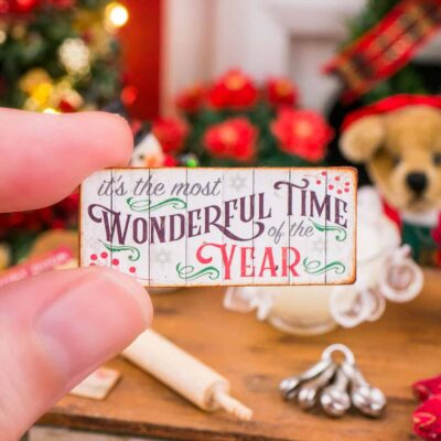Dollhouse Miniature It's The Most Wonderful Time of the Year Sign - 1:12 Dollhouse Miniature Christmas Sign