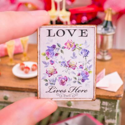 Dollhouse Miniature Love Lives Here Valentine's Day Sign - 1:12 Dollhouse Miniature Valentine's Day Sign