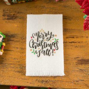 Merry Christmas Y'all Tea Towel