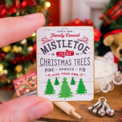 Dollhouse Miniature Mistletoe Farms Christmas Trees Sign - 1:12 Dollhouse Miniature Christmas Sign
