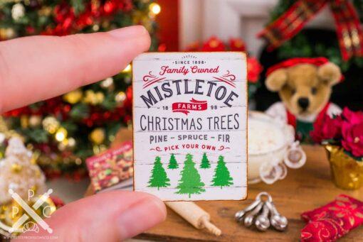 Dollhouse Miniature Mistletoe Farms Christmas Trees Sign - 1:12 Dollhouse Miniature Christmas Sign
