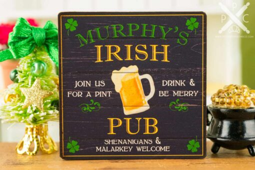 Dollhouse Miniature Murphy's Irish Pub St. Patrick's Day Sign