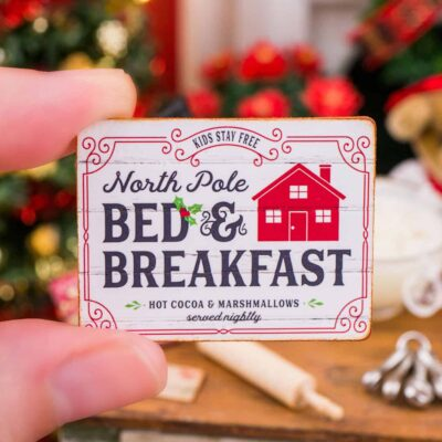 Dollhouse Miniature North Pole Bed and Breakfast Sign - 1:12 Dollhouse Miniature Christmas Sign