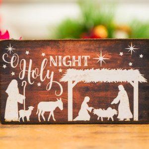 O Holy Night Nativity Scene Sign