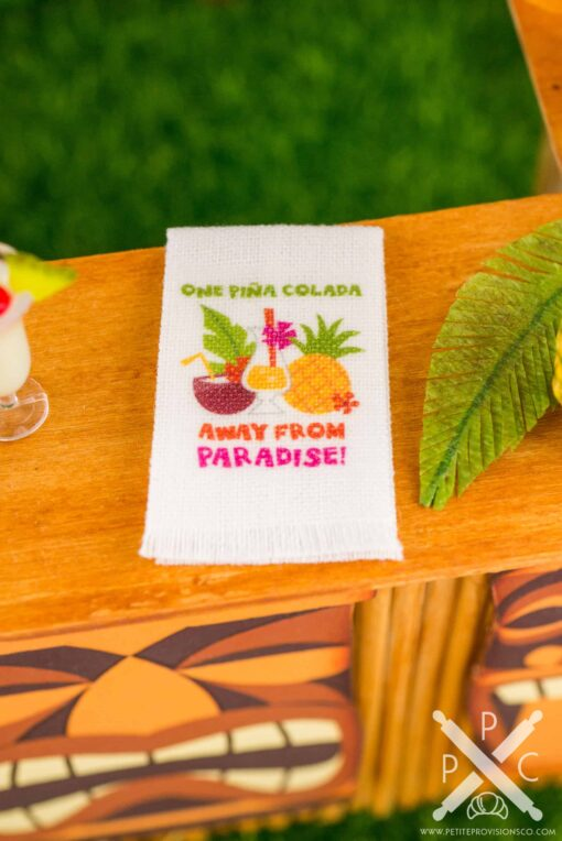 Dollhouse Miniature One Piña Colada Away From Paradise Tea Towel - Tropical Cocktail Kitchen Towel - 1:12 Dollhouse Miniature Tea Towel