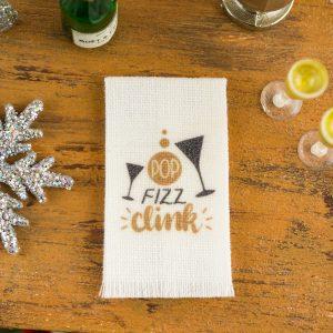 Pop Fizz Clink New Year's Tea Towel