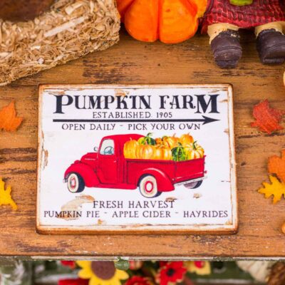 Dollhouse Miniature Pumpkin Farm Pickup Truck Sign - Decorative Autumn Sign - 1:12 Dollhouse Miniature Fall Sign
