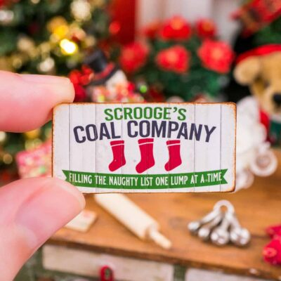 Dollhouse Miniature Scrooge's Coal Company Sign - 1:12 Dollhouse Miniature Christmas Sign
