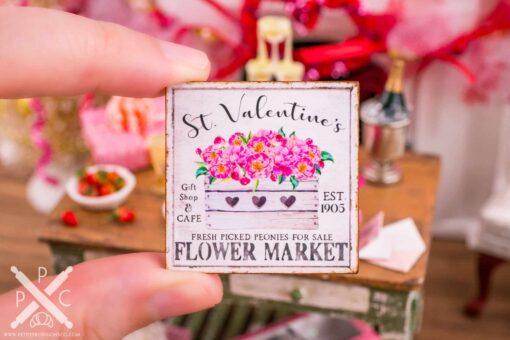 Dollhouse Miniature St. Valentine's Flower Market Sign - 1:12 Dollhouse Miniature Valentine's Day Sign