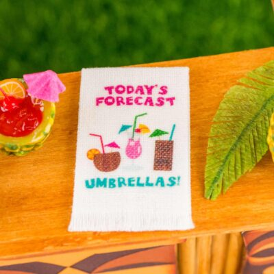 Dollhouse Miniature Today's Forecast Umbrellas Tea Towel - Tropical Cocktail Kitchen Towel - 1:12 Dollhouse Miniature Tea Towel