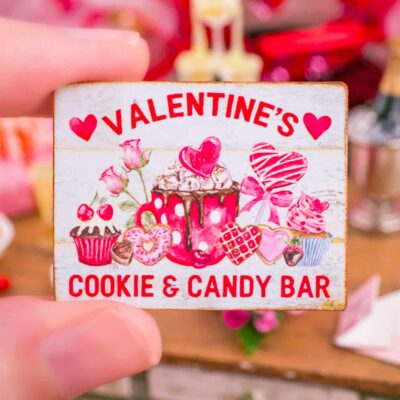 Dollhouse Miniature Valentine's Cookie & Candy Bar Valentine's Day Sign - 1:12 Dollhouse Miniature Valentine's Day Sign