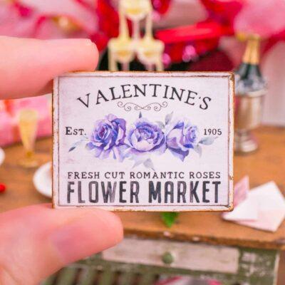 Dollhouse Miniature Valentine's Flower Market Valentine's Day Sign - 1:12 Dollhouse Miniature Valentine's Day Sign