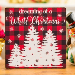Dreaming of a White Christmas Sign